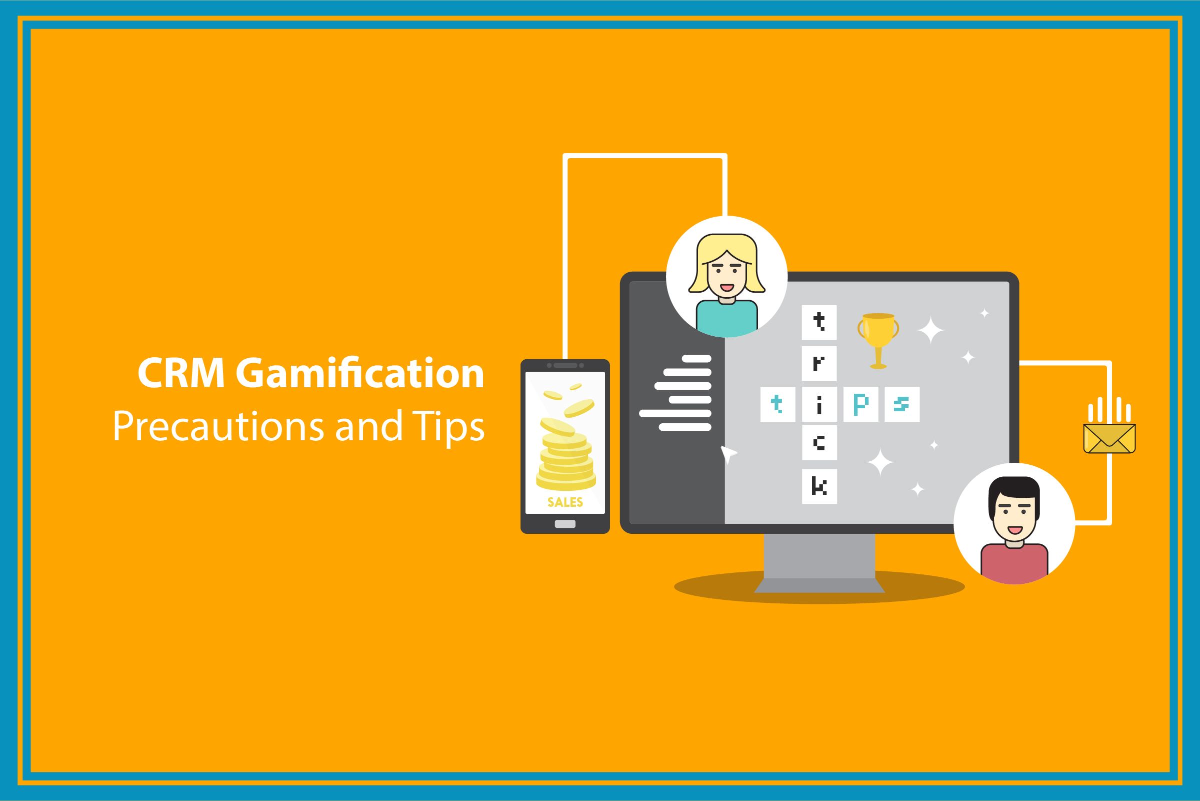 Avoiding CRM Gamification Risks and Mistakes