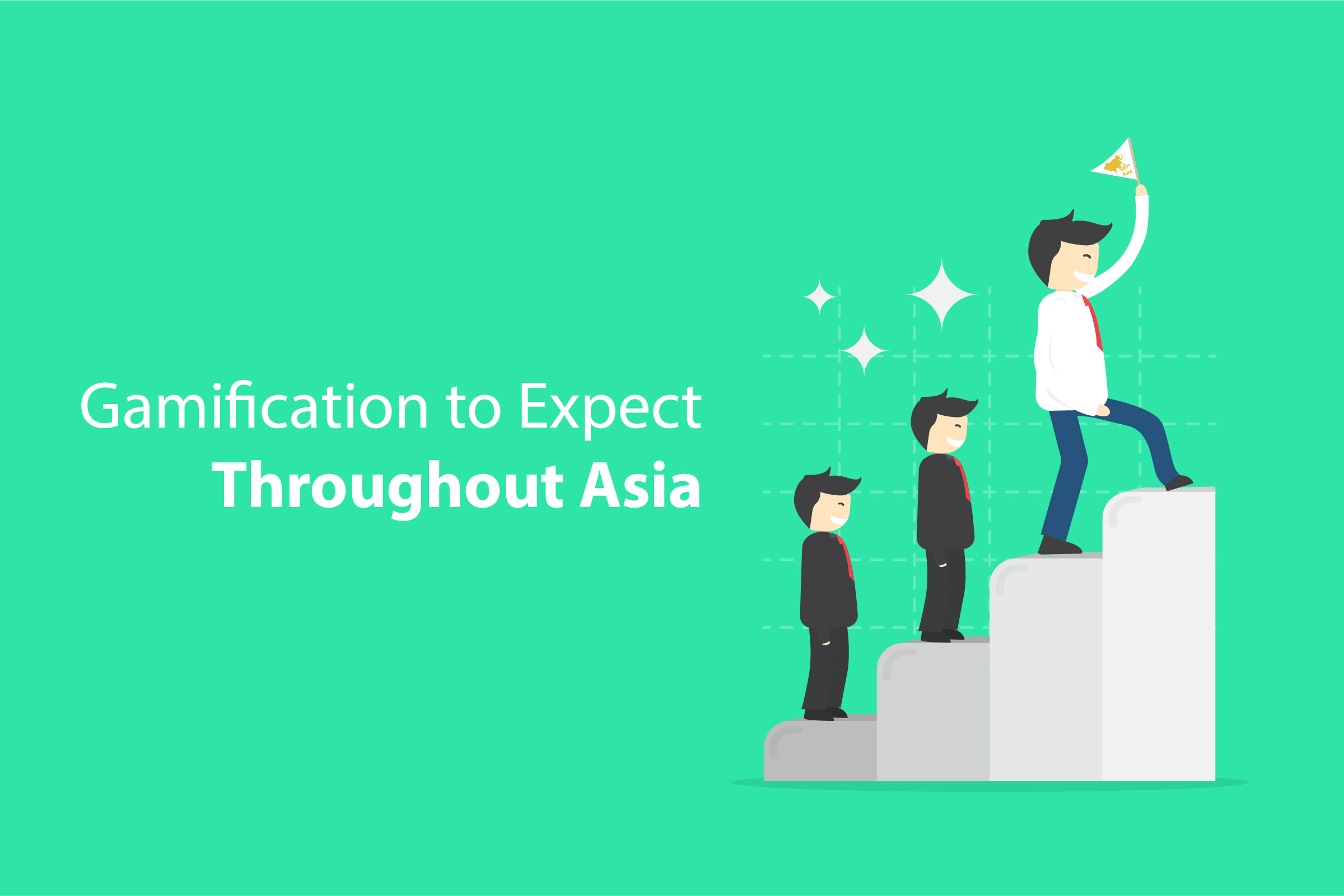 Why Asia Will Lead Gamification by 2020