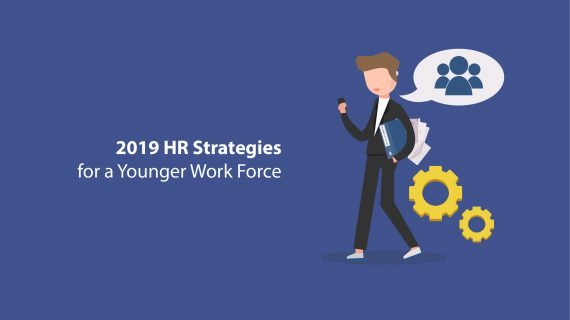 Fresh HR Strategies to Use in 2019